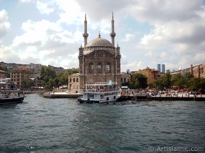 View of Ortakoy coast and Ortakoy Mosque from the Bosphorus in Istanbul city of Turkey. (The picture was taken by Artislamic.com in 2004.)